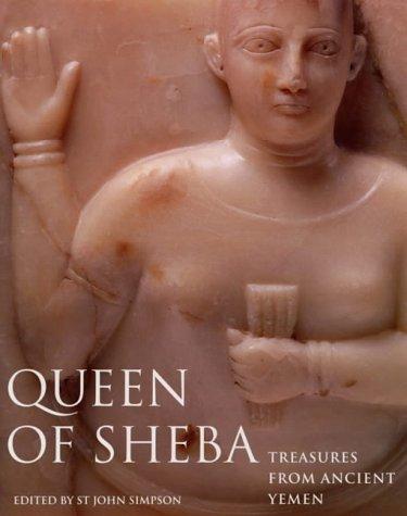 9780714111513: Queen of Sheba, Treasures Ancient Yemen: Treasures from Ancient Yemen