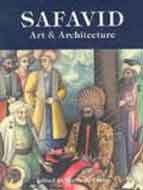 9780714111520: Safavid Art and Architecture