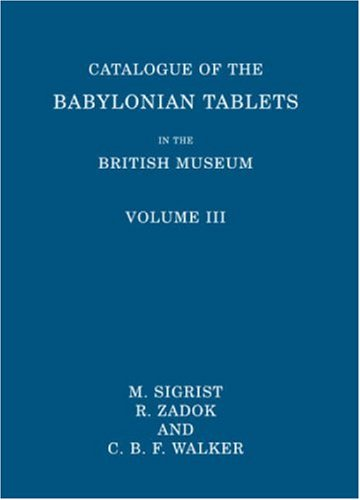 9780714111605: 3: Catalogue of the Babylonian Tablets in the British Museum: Volume III