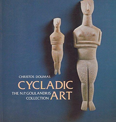 9780714112725: Cycladic Art: N.P.Goulandris Collection