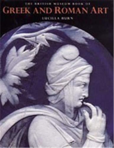 9780714112978: The British Museum Book of Greek and Roman Art