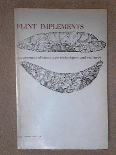 Flint Implements: British Museum