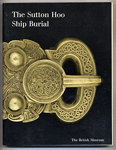 9780714113296: Sutton Hoo Ship Burial: v. 1
