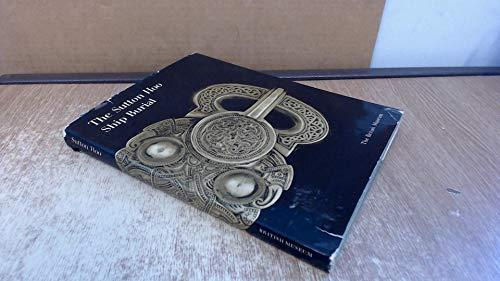 9780714113302: The Sutton Hoo Ship Burial : A handbook,