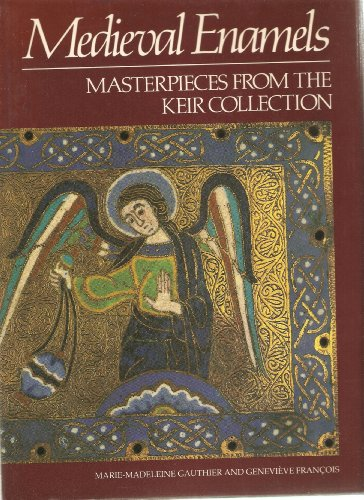 9780714113586: Mediaeval Enamels: Masterpieces from the Keir Collection