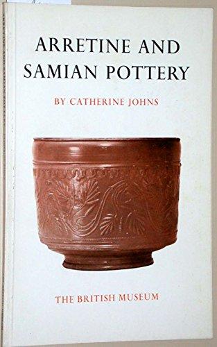Arretine and Samian pottery: Johns, Catherine