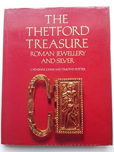 9780714113722: The Thetford Treasure: Roman Jewellery and Silver
