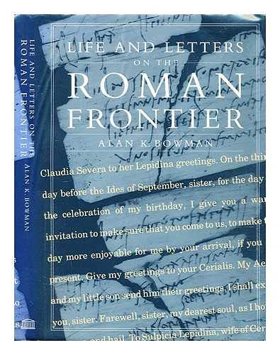 9780714113890: Life and Letters on the Roman Frontier: Vindolanda and Its People