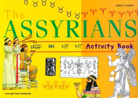 9780714113944: The Assyrians Activity Book (British Museum Activity Books)