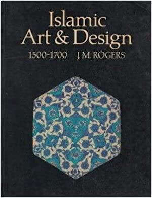 9780714114286: Islamic Art and Design, 1500-1700