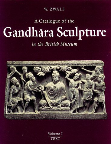 9780714114330: Catalogue of the Gandhara Sculpture in the British Museum.