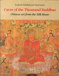 9780714114477: Caves of the Thousand Buddhas: Chinese Art From the Silk Route
