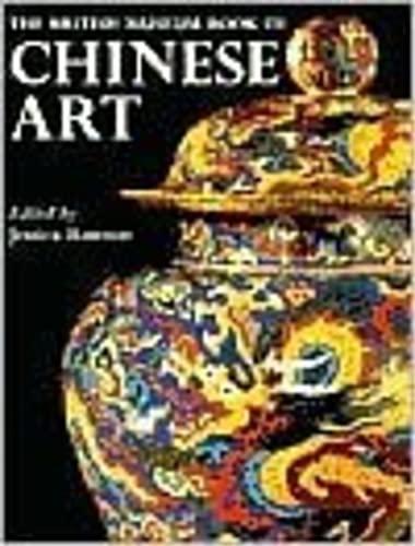 9780714114538: The British Museum Book of Chinese Art