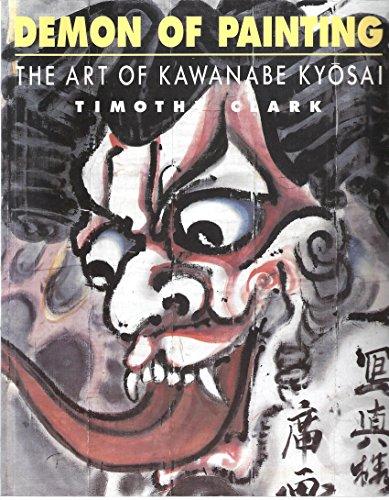 9780714114620: Demon of Painting Art of Kawanabe Kyosai