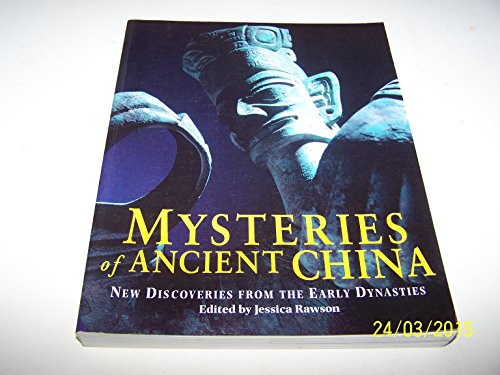 9780714114729: Mysteries of Ancient China: New Discoveries from the Early Dynasties