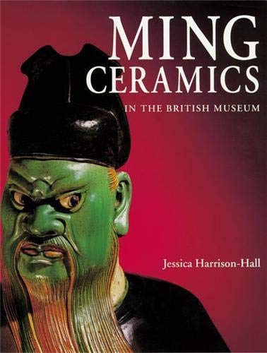 9780714114880: Ming Ceramics in the British Museum
