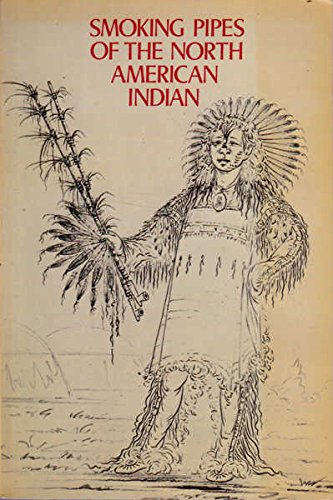 Smoking pipes of the North American Indian: King, J. C. H