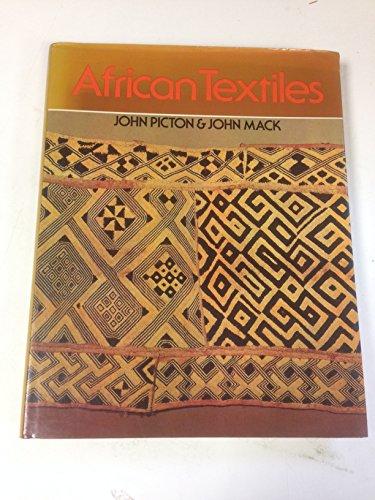 African Textiles: Looms, Weaving and Design: PICTON, JOHN AND JOHN MACK
