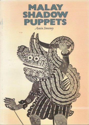 Malay shadow puppets: the Wayang Siam of: SWEENEY, Amin