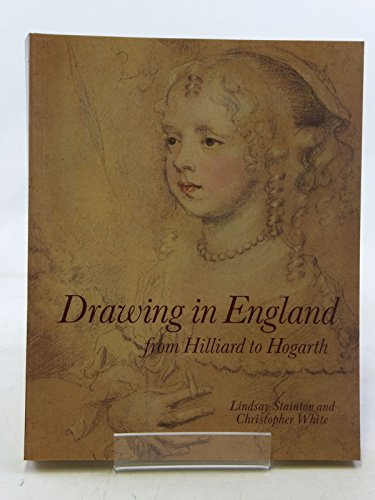 9780714116297: Drawing in England from Hilliard to Hogarth