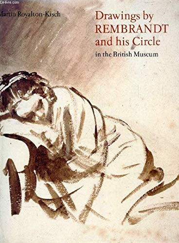 9780714116402: Drawings by Rembrandt and His Circle in the British Museum