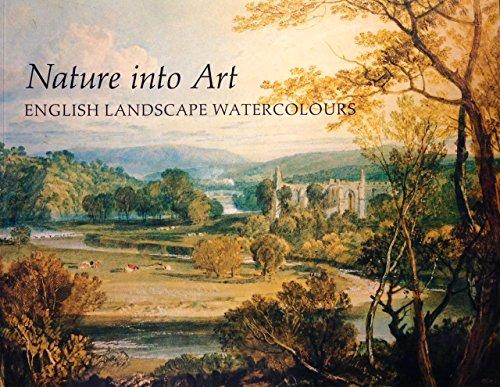 Nature into Art: English Landscape Watercolours: Stainton, Lindsay