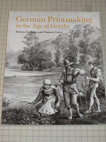 9780714116594: German Printmaking in the Age of Goethe