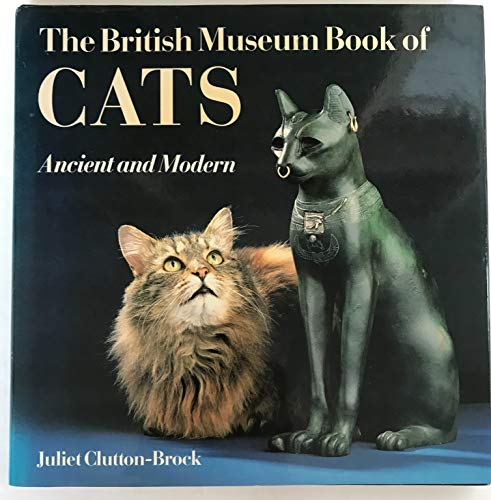 9780714116648: The British Museum Book of Cats: Ancient and Modern