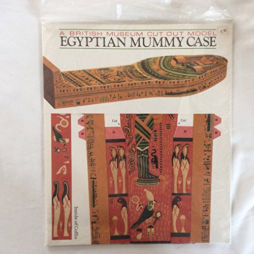 Egyptian Mummy Case (British Museum make your own cut-out models): British Museum Press