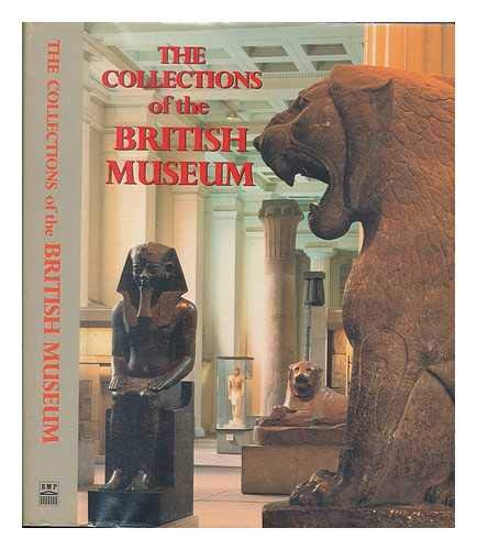 9780714116822: The collections of the British Museum