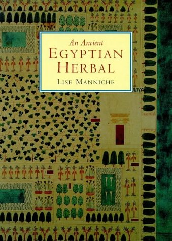 9780714117041: An Ancient Egyptian Herbal