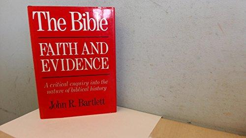 9780714117171: The Bible: Faith and Evidence