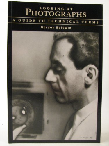 9780714117201: Looking at photographs: a guide to technical terms