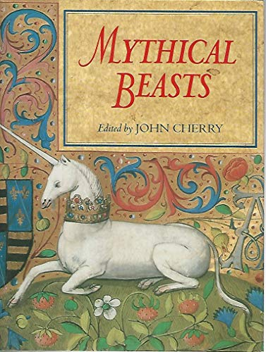 Mythical Beasts.