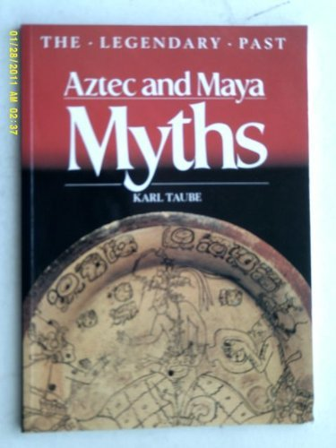 9780714117423: Aztec and Maya Myths (The Legendary Past)
