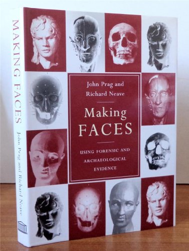 9780714117430: Making Faces: Using Forensic and Archaeological Evidence