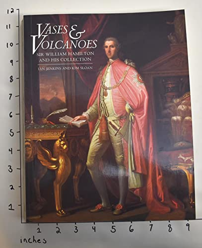 9780714117669: Vases and Volcanoes: Sir William Hamilton and His Collection