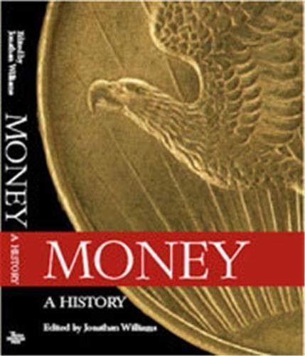9780714118147: Money: A History