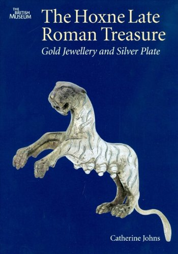 9780714118178: The Hoxne Late Roman Treasure: Gold Jewellery and Silver Plate