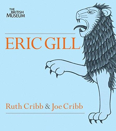 Eric Gill: Lust for Letter & Line: Joe Cribb