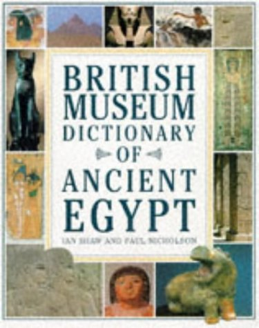 9780714119090: British Museum Dictionary of Ancient Egypt