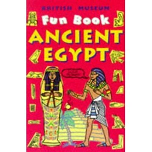 9780714119151: Ancient Egypt (British Museum Fun Books)