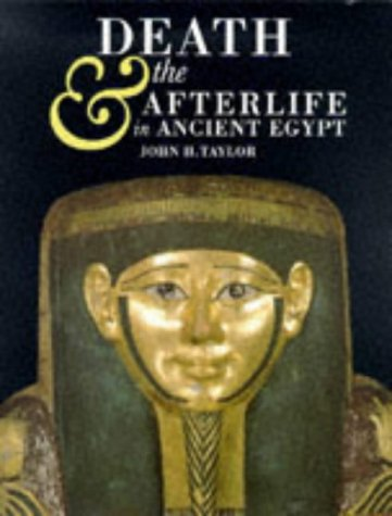 9780714119175: Death and the Afterlife in Ancient Egypt