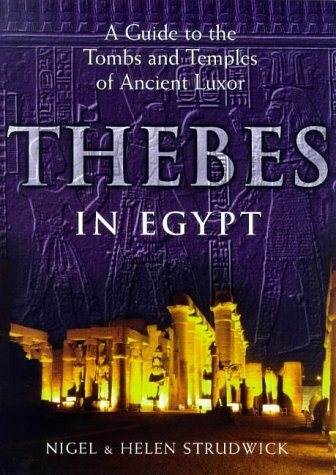 9780714119182: Thebes in Egypt /Anglais: A Guide to Tombs and Temples in Ancient Luxor (Egyptian)