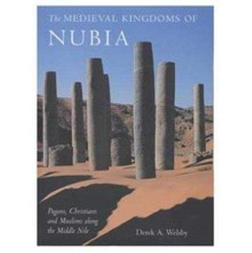 9780714119472: Medieval Kingdoms of Nubia: Pagans, Christians and Muslims in the Middle Nile