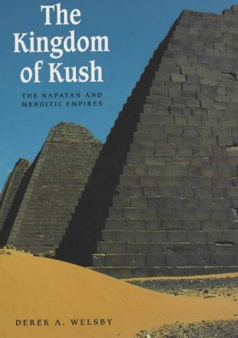 9780714119519: The Kingdom of Kush: The Napatan and Meroitic Empires