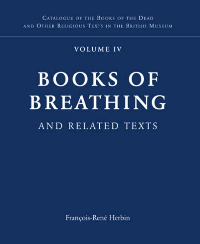 9780714119687: Books of Breathing and Related Texts -Late Egyptian Religious Texts in the British Museum Vol.1 (Catalogue of the Books of the Dead and Other Religious Texts in the British Museum, Volume IV)