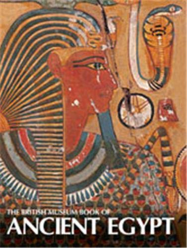 9780714119755: The British Museum Book of Ancient Egypt