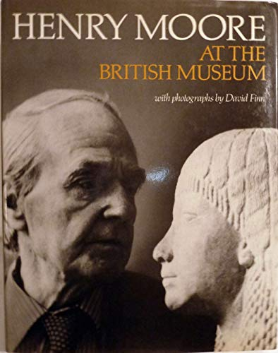 9780714120102: Henry Moore At the British Museum