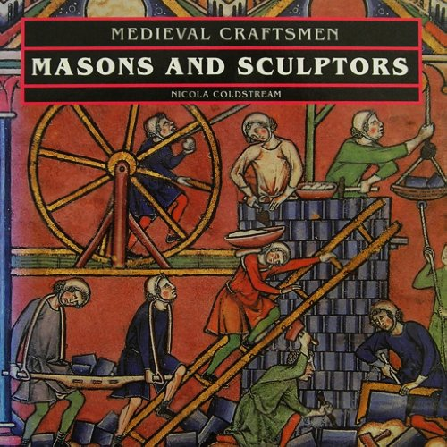 9780714120485: M�di�val Craftsmen Masons and Sculptors /Anglais (Medieval Craftsmen)